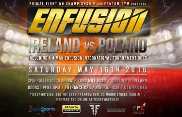 Enfusion: Ireland v Poland on May 16th 2015