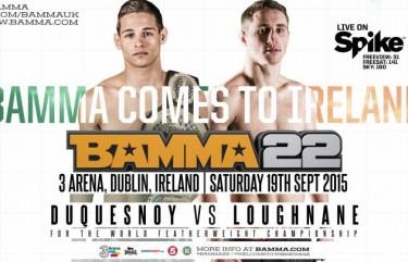 BAMMA 22: DuQuesnoy vs Loughnane