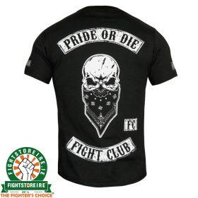 PRiDE or DiE Fight Club T-Shirt