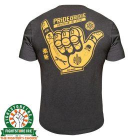PRiDE or DiE Hang Loose T-Shirt
